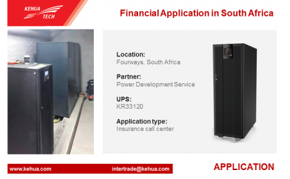 Kehua UPS Application in Financial Industry, South Africa